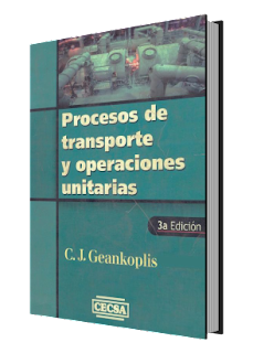Procesos de Transporte y Operaciones Unitarias - 3ra Edición