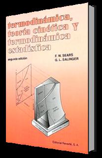 Termodinámica, Teoría Cinética y Termodinámica Estadística por Francis Weston Sears