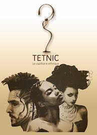 TETNIC : le capillaire ethnique
