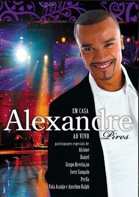 alexandre%2Bpires%2Bem%2Bcasa%2Bdvd DVD Alexandre Pires   Em Casa Ao Vivo (2008)