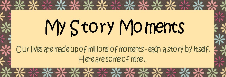 My Story Moments