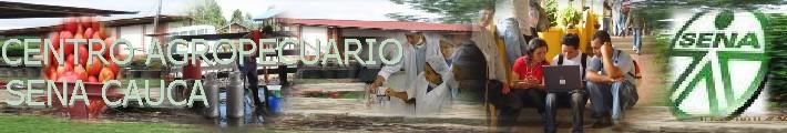 CENTRO AGROPECUARIO - Sena Cauca