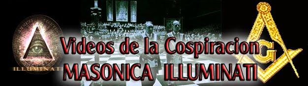 Videos de la Conspiracion Msonica illuminati