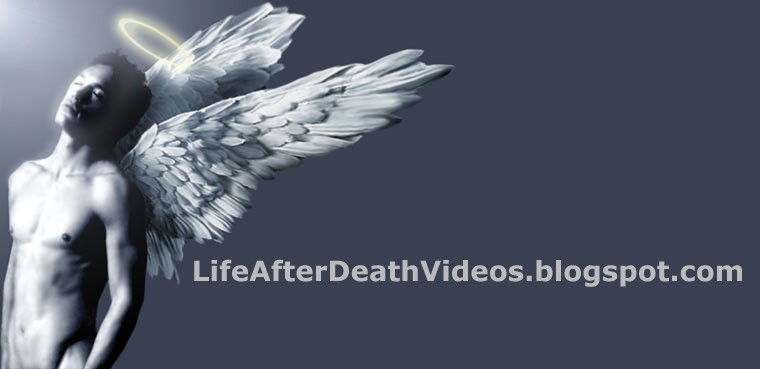 Life After Death Videos