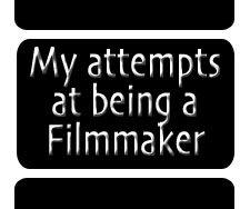 Filmmaking!