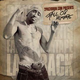 2pacforum.com Presents... Fall '08 Mixtape - Laid Back [2008]