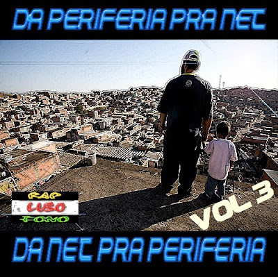 Domingo dia 26 Disponivel Pra Baixar  a Mixtape - Da Periferia Pra Net, Da Net Pra Periferia Vol 4