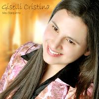 Giselli Cristina - Meu Barquinho 2010
