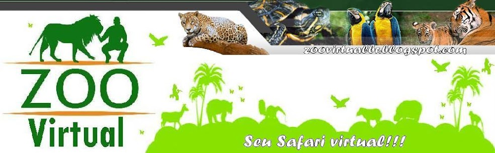 Zoológico Virtual do Brasil! Seu Safari Virtual!