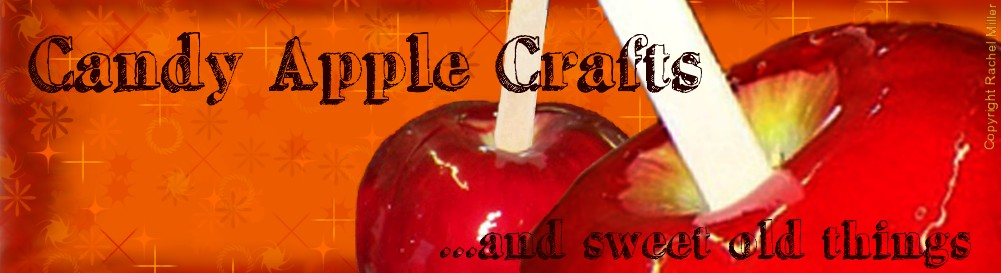 Candy Apple Crafts and Sweet Old Things