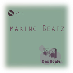 Caz Beatz - Making Beatz Vol.1