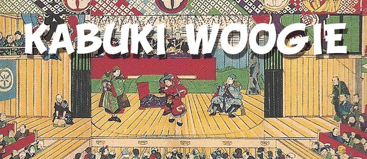 Kabuki Woogie
