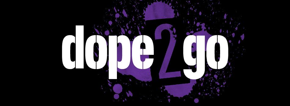 Dope2Go