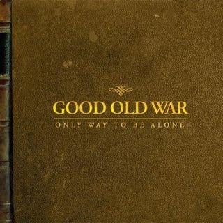 Good Old War is sounding great on vinyl