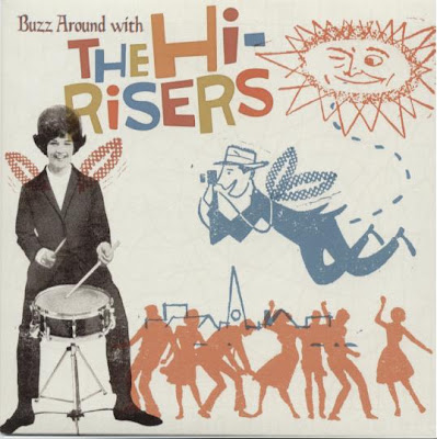 The Hi-Risers: Buzz Around With The Hi-Risers