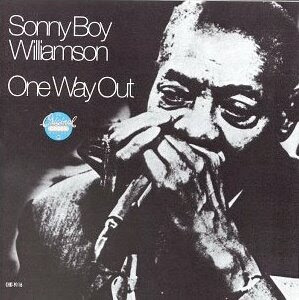 Sonny Boy Williamson II (Rice Miller): One Way Out
