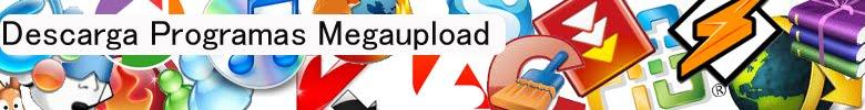 Descarga Programas Megaupload