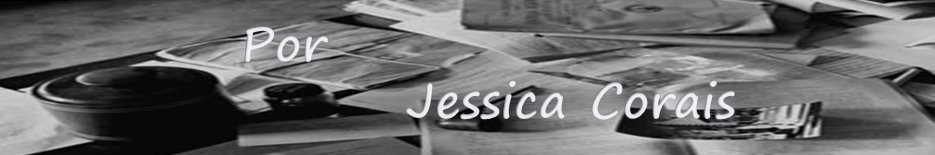 Por Jessica Corais