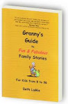 New book! Granny&#39;s Guide to Fun &amp; Fabulous Family Stories