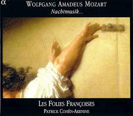 Mozart - Nachtmusik... - Les Folies Francoises (Ape)