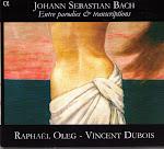 Bach JS - Entre parodies & transcriptions - Raphael Oleg-Vincent Dubois @320