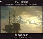 Barriere - Sonates pour le violoncelle avec la basse continue - Cocset, Les Basses Reunies (Ape)