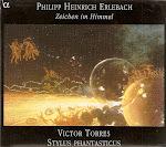 Erlebach - Zeichen im Himmel - Torres, Stylus Phantasticus (flac)