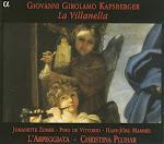 Kapsberger - La Villanella - Christina Pluhar, L'arpeggiata (Ape)