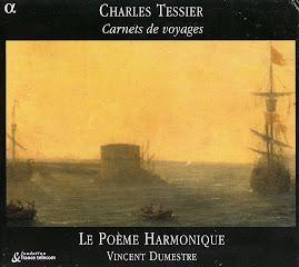 Tessier - Carnets de voyages - Le Poeme Harmonique (flac)