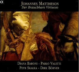 Mattheson - Der Brauchbare Virtuoso - Baroni,Valetti,Skalka,Borner (Ape)