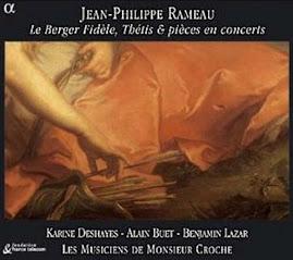 Rameau - Le Berger Fidele, Thetis & Pièces En Concerts - Musiciens de Monsieur Croche (Ape)