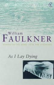 the fulfillment of a promise in as i lay dying by william faulkner Dan king on measuring what matters dan king on his the fulfillment of a promise in as i lay dying by william faulkner tool capitalism and masculinity in toni.