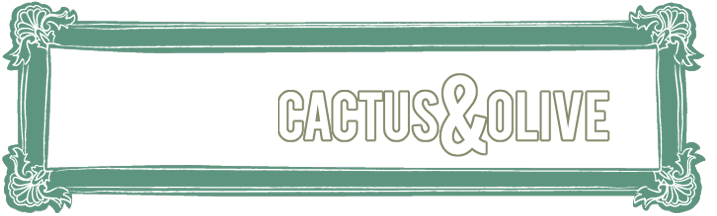 Cactus and Olive