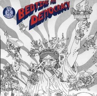 http://4.bp.blogspot.com/_QS5mRSkBArA/R-xuTfA4hxI/AAAAAAAAADQ/LfY38Gh8omw/s320/Dead_Kennedys_-_Bedtime_For_Democracy-front.jpg