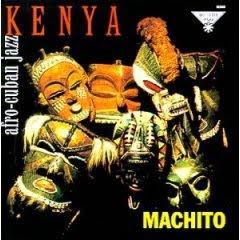 Machito - Kenya: Afro-Cuban Jazz (1957)