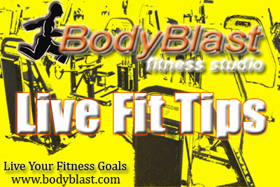 BodyBlast Live Fit Tips