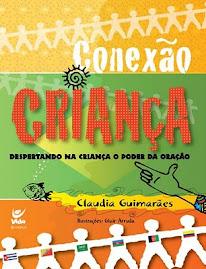 Conexão Criança - Claudia Guimarães