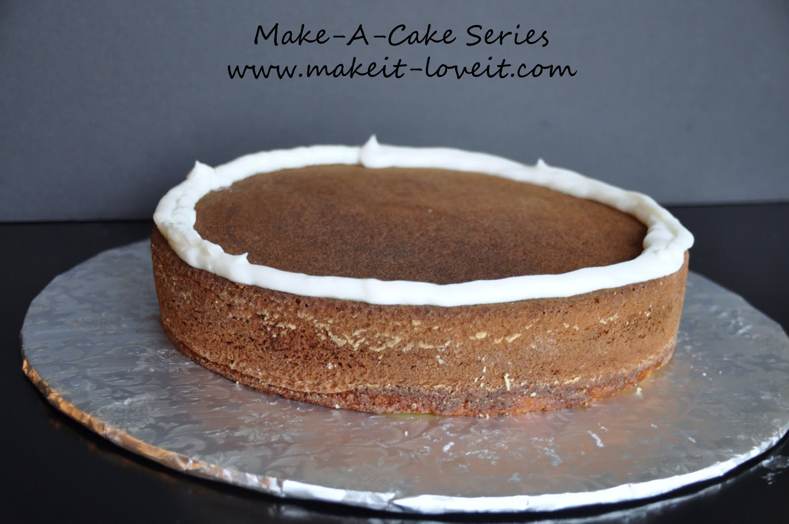 Make A Cake Series Filling And Stacking A Cake Make It And Love It