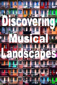 Discovering Musical Landscapes