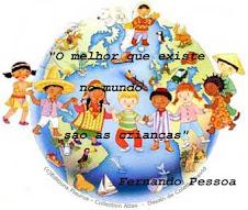 «O melhor que existe no mundo são as crianças»
