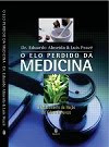 "CONHEA ""O elo perdido da medicina"""