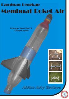 BS-E for edu: Panduan Lengkap Membuat Roket Air