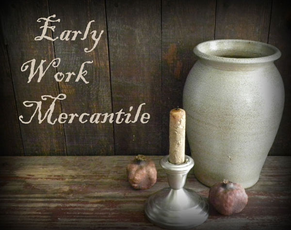 Early Work Mercantile ~ Site Guidelines