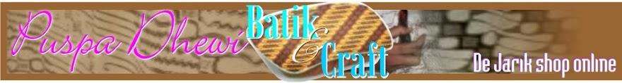 Puspa Dhewi Batik & Craft
