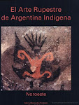 El arte rupestre de Argentina indgena: Noroeste.