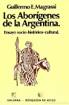 Los aborígenes de la Argentina.