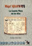 La Cuenta Maya de los días.