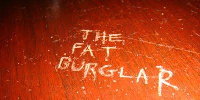 The Fat Burglar