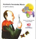 Humberto Fernández Morán, un genio zuliano