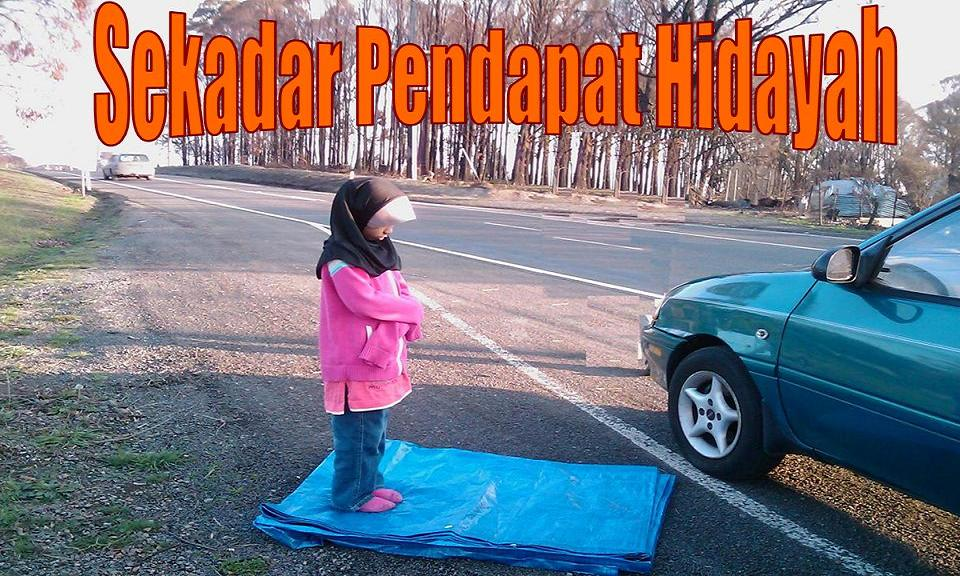 Sekadar Pendapat Hidayah